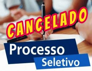 Processo Seletivo Cancelado