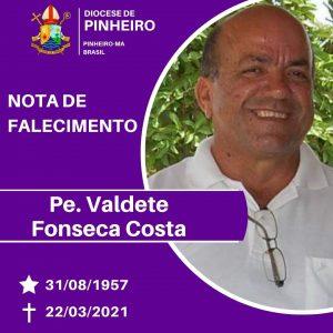 Diocese de Pinheiro confirma morte do padre Valdete Costa