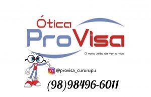 ÓTICA PROVISA CURURUPU - Rua Getúlio Vargas Nº 03 Centro Fone: 984966011